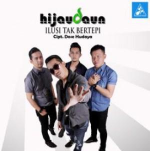 Download lagu Hijau Daun - Ilusi Tak Bertepi [3.3 MB] Mp3