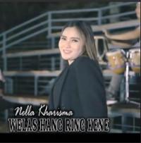 Download Lagu Nella Kharisma Welas Hang Ring Kene 11 Mb Mp3