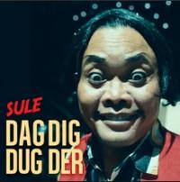 Sule - Dad Dig Dug Der