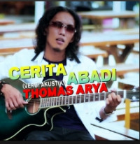 Thomas Arya - Cerita Abadi (Versi Akustik)
